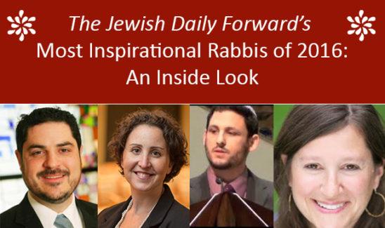 2016's Most Inspirational Rabbis: An Inside Look
