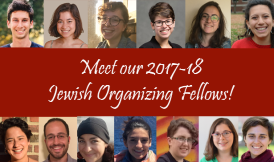 Meet our 2017-18 Jewish Organizing Fellows