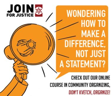 "Graphic with megaphone with speech bubble saying ""wondering how to make a difference, not just a statement? check out our online course in community organizing, dont kvetch, Organize!"""