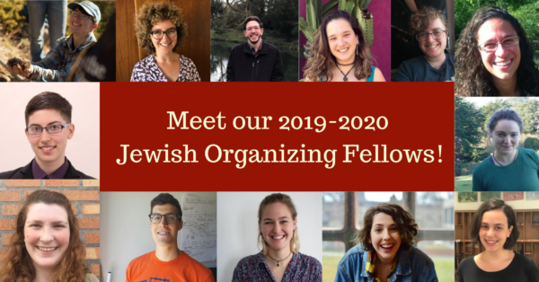 "Image description: 13 Headshots with text that says ""Meet our 2019-2020 Jewish organizing fellows"""