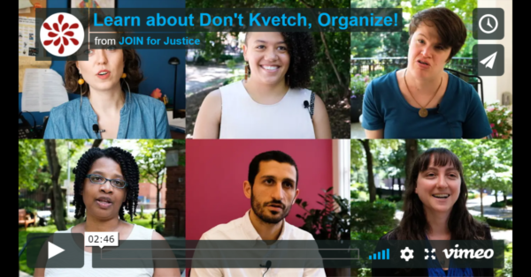 "thumbnail of video saying ""Learn about Don't Kvetch, Organize!"""